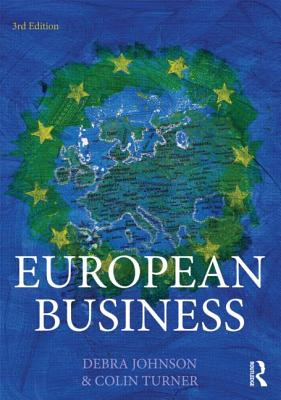 European Business By Johnson, Debra/ Turner, Colin