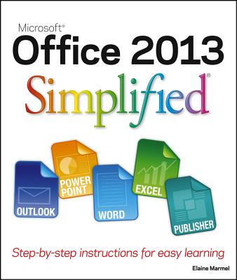 Office 2013 Simplified By Marmel, Elaine